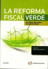 LA REFORMA FISCAL VERDE (PAPEL + E-BOOK)