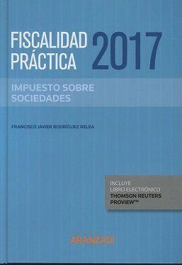 FISCALIDAD PRACTICA 2017 IMPUESTO DE SOCIEDADES