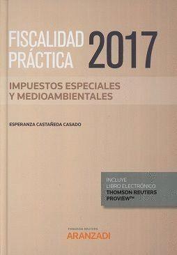 FISCALIDAD PRACTICA 2017 IMPUESTOS ESPECIALES Y MEDIOAMBIEN