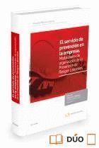 SERVICIO DE PREVENCION EN LA EMPRESA, EL MODALIDADES DE ORGANIZACION DE LA PREVENCION DE RIESGOS LAB