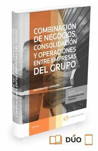 COMBINACIÓN DE NEGOCIOS, CONSOLIDACIÓN Y OPERACIONES ENTRE EMPRESAS DEL GRUPO  (PAPEL + E-BOOK) EMPR