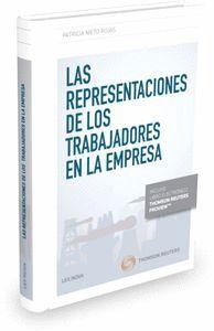 LAS REPRESENTACIONES DE LOS TRABAJADORES EN LA EMPRESA (PAPEL + E-BOOK) (PAPEL + LIBRO ELECTRONICO)