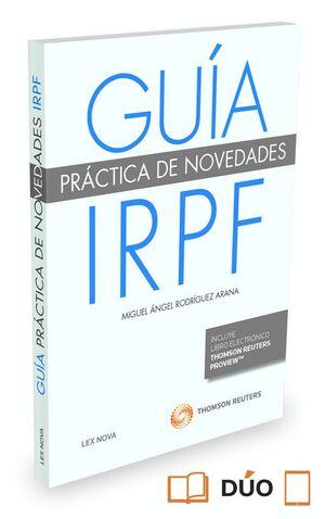 GUA PRÁCTICA DE NOVEDADES IRPF (PAPEL + E-BOOK)
