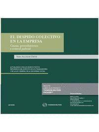 EL DESPIDO COLECTIVO EN LA EMPRESA. CAUSAS, PROCEDIMIENTO Y CONTROL JUDICIAL  (PAPEL + E-BOOK)