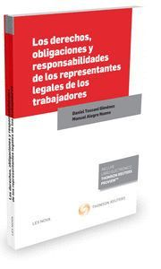 LOS DERECHOS, OBLIGACIONES Y RESPONSABILIDADES DE LOS REPRESENTANTES LEGALES DE LOS TRABAJADORES (PA