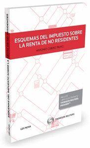 ESQUEMAS DEL IMPUESTO SOBRE LA RENTA DE NO RESIDENTES (PAPEL + E-BOOK)