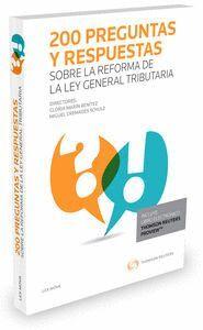 200 PREGUNTAS Y RESPUESTAS SOBRE LA REFORMA DE LA LEY GENERAL TRIBUTARIA (PAPEL + E-BOOK)