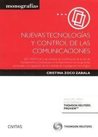 NUEVAS TECNOLOGAS Y CONTROL DE LAS COMUNICACIONES (PAPEL + E-BOOK) LO 13/2015, DE 5 DE OCTUBRE, DE