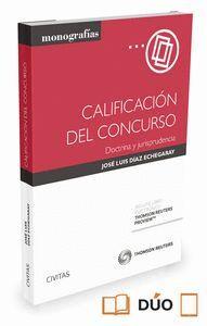 CALIFICACIÓN DEL CONCURSO (PAPEL + E-BOOK) DOCTRINA Y JURISPRUDENCIA