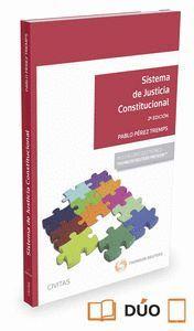 SISTEMA DE JUSTICIA CONSTITUCIONAL (PAPEL + E-BOOK)