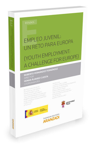 EMPLEO JUVENIL: UN RETO PARA EUROPA ( YOUTH EMPLOYMENT: A CHALLENGE FOR EUROPE )