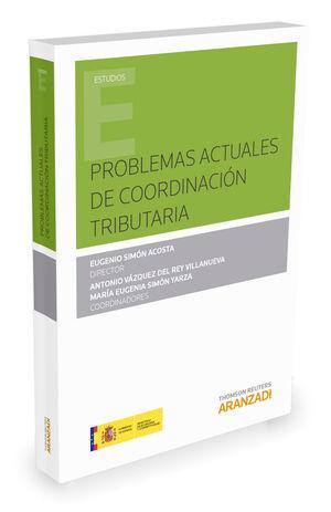 PROBLEMAS ACTUALES DE COORDINACIÓN TRIBUTARIA