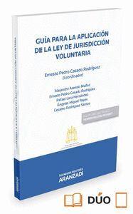 GUA PARA LA APLICACIÓN DE LA LEY DE JURISDICCIÓN VOLUNTARIA (PAPEL + E-BOOK)