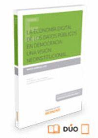 ECONOMA DIGITAL DE LOS DATOS PÚBLICOS EN DEMOCRACIA UNA VISIÓN NEOINSTITUCIONAL
