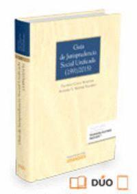 GUA DE JURISPRUDENCIA SOCIAL UNIFICADA (1991/2015) (PAPEL + E-BOOK)