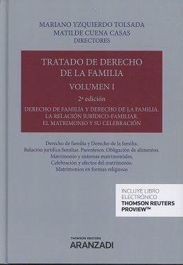 TRATADO DE DERECHO DE LA FAMILIA VOL I DERECHO DE FAMILIA RELACION JURIDICO FAMILIAR MATRIMONIO Y CE