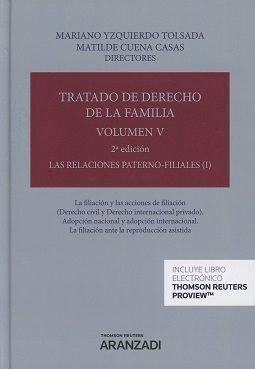 TRATADO DE DERECHO DE LA FAMILIA VOL V LAS RELACIONES PATERNO FILIALES I