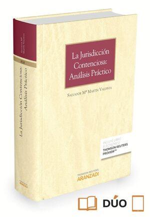 LA JURISDICCIÓN CONTENCIOSA: ANÁLISIS PRÁCTICO (PAPEL E-BOOK)