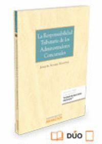 LA RESPONSABILIDAD TRIBUTARIA DE LOS ADMINISTRADORES CONCURSALES (PAPEL + E-BOOK)