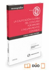 LA CALIFICACIÓN CULPABLE DEL CONCURSO POR ERRORES E INCUMPLIMIENTOS CONTABLES (PAPEL + E-BOOK)