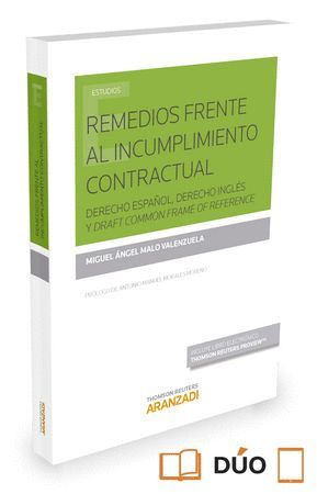 REMEDIOS FRENTE AL INCUMPLIMIENTO CONTRACTUAL (PAPEL + E-BOOK) DERECHO ESPAÑOL, DERECHO INGLES Y DRA