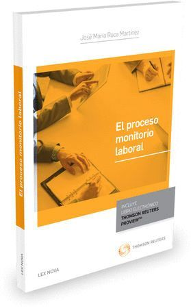 EL PROCESO MONITORIO LABORAL (PAPEL + E-BOOK)