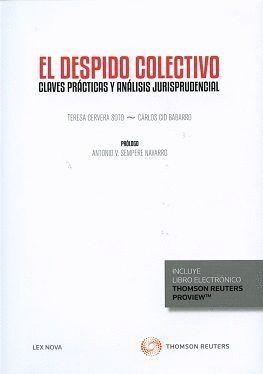 DESPIDO COLECTIVO, EL CLAVES PRACTICAS Y ANALISIS JURISPRUDENCIAL