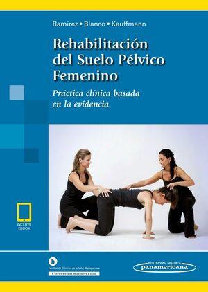 RAMIREZ:REHABIL. SUELO P?LVICO FEMN.+E