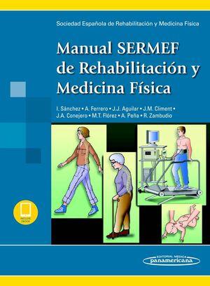 SERMEF:MANUAL REHABIL. Y MED. F?SICA+E