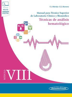 MÓDULO VIII. TÉCNICAS DE ANÁLISIS HEMATOLÓGICO (INCLUYE VERSIÓN DIGITAL)