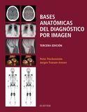 BASES ANATÓMICAS DEL DIAGNÓSTICO POR IMAGEN (3ª ED.)