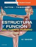 ESTRUCTURA Y FUNCIÓN DEL CUERPO HUMANO + STUDENTCONSULT EN ESPAÑOL (15ª ED.)