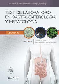 TEST DE LABORATORIO EN GASTROENTEROLOGÍA Y HEPATOLOGÍA