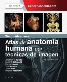 WEIR Y ABRAHAMS. ATLAS DE ANATOMÍA HUMANA POR TÉCNICAS DE IMAGEN + EXPERTCONSULT (5ª ED.)