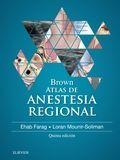 BROWN. ATLAS DE ANESTESIA REGIONAL (5ª ED.)