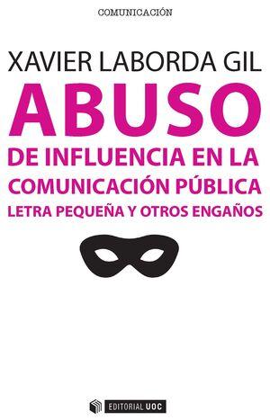 ABUSO DE INFLUENCIA EN LA COMUNICACIÓN PÚBLICA