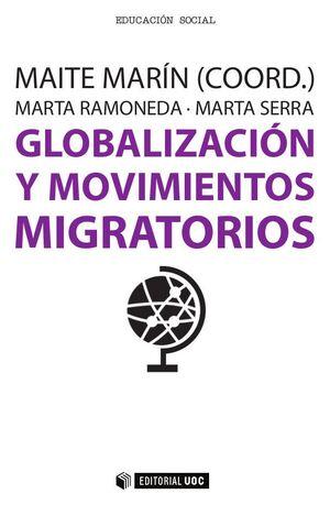 GLOBALIZACIÓN Y MOVIMIENTOS MIGRATORIOS