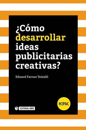 ¿CÓMO DESARROLLAR IDEAS PUBLICITARIAS CREATIVAS?