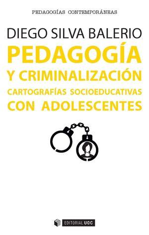 PEDAGOGÍA Y CRIMINALIZACIÓN