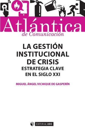 LA GESTIÓN INSTITUCIONAL DE CRISIS