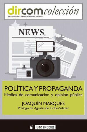 POLÍTICA Y PROPAGANDA