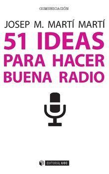 51 IDEAS PARA HACER BUENA RADIO