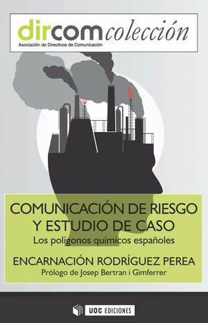 COMUNICACIÓN DE RIESGO Y ESTUDIO DE CASO