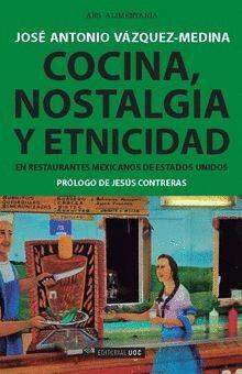 COCINA, NOSTALGIA Y ETNICIDAD EN RESTAURANTES MEXICANOS DE ESTADOS UNIDOS