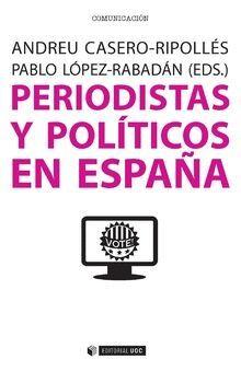 PERIODISTAS Y POLÍTICOS EN ESPAÑA