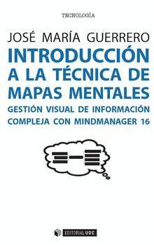 INTRODUCCIÓN A LA TÉCNICA DE MAPAS MENTALES