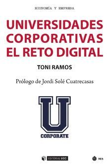 UNIVERSIDADES CORPORATIVAS: EL RETO DIGITAL
