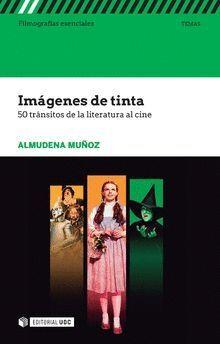 IMÁGENES DE TINTA. 50 TRÁNSITOS DE LA LITERATURA AL CINE