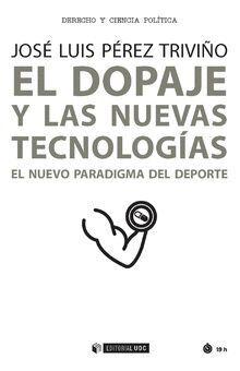 EL DOPAJE Y LAS NUEVAS TECNOLOGÍAS
