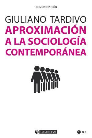 APROXIMACIÓN A LA SOCIOLOGÍA CONTEMPORÁNEA